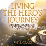 Keri Nail Recommended Reading - Living the Hero's Journey by Will Craig
