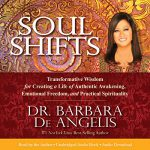Keri Nail Recommended Reading - Soul Shifts By- Dr. Barbara De Angelis