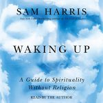 Keri Nail Recommended Reading - Waking Up- A Guide to Spirituality Without Religion by Sam Harris