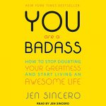 Keri Nail Recommended Reading - You Are a Badass by Jen Sincero