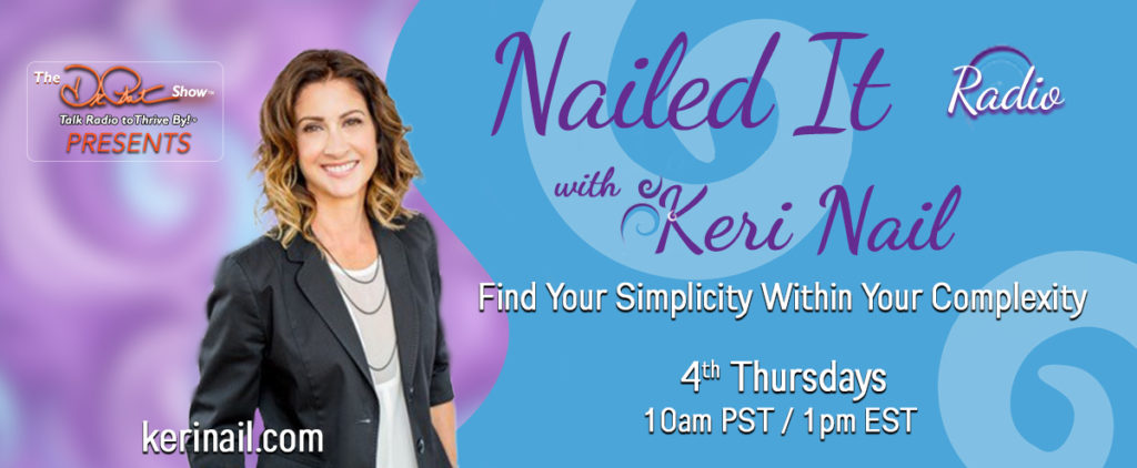 nailed it radio with Keri nail on transformation talk radio